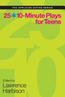25 10-Minute Plays for Teens [Pdf/ePub] eBook