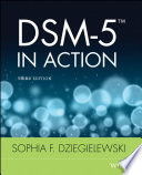 """DSM-5 in Action"" by Sophia F. Dziegielewski"