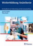 Weiterbildung Anästhesie