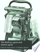 The Railway Agent and Station Agent Book PDF