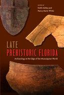 "Cover image: ""Late Prehistoric Florida"""