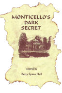 Monticello s Dark Secret