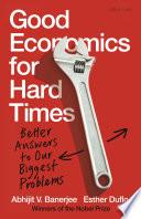 Good Economics for Hard Times Book