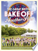 Great British Bake Off Annual  Another Slice Book
