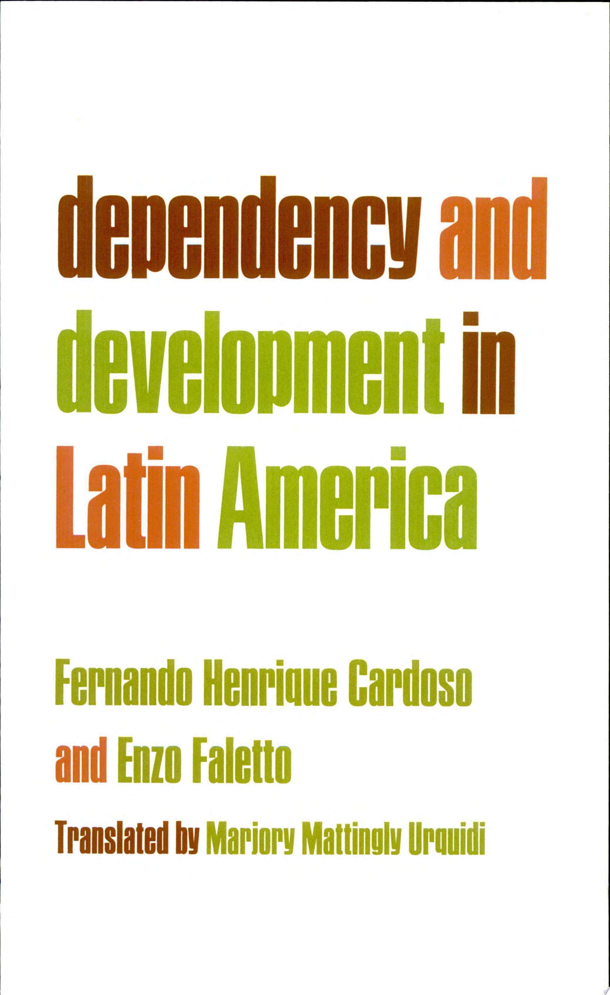 Dependency and Development in Latin America  Dependencia Y Desarrollo en Am  rica Latina  Engl