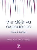 Pdf The Deja Vu Experience Telecharger