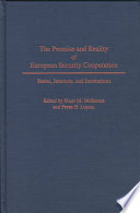 The Promise and Reality of European Security Cooperation Book