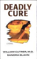 Deadly Cure [Pdf/ePub] eBook