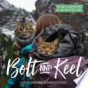 Bolt and Keel: The Wild Adventures of Two Rescued Cats