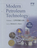 Modern Petroleum Technology 2 Volume Set Book PDF