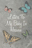 Letter to My Baby In Heaven