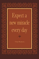 Expect a New Miracle Every Day