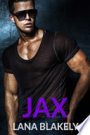 Jax A Bad Boy Alpha Male Romance