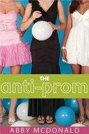 The Anti-Prom Book