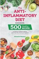 The Anti Inflammatory Diet Cookbook Book
