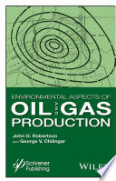 Environmental Aspects of Oil and Gas Production