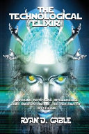 The Technological Elixir: Invoking Artificial Intelligence & ...