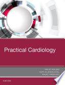 """Practical Cardiology"" by Majid Maleki, Azin Alizadehasl, Majid Haghjoo"