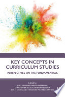 Key Concepts in Curriculum Studies