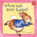 Whose Tail, Peter Rabbit?