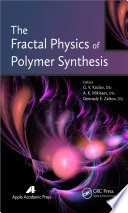 The Fractal Physics of Polymer Synthesis Book