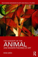 The Concept of the Animal and Modern Theories of Art Book