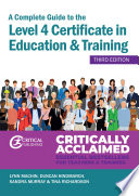 A Complete Guide to the Level 4 Certificate in Education and Training Book