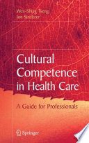 Cultural Competence in Health Care Book