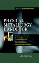 Physical Metallurgy Handbook Book PDF