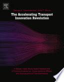 The Accelerating Transport Innovation Revolution