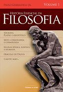 História essencial da filosofia - Vol. 1