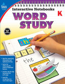 Interactive Notebooks Word Study  Grade K