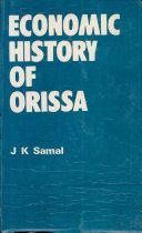 Economic History of Orissa, 1866-1912