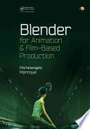 Blender For Animation And Film Based Production