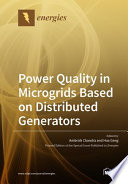 Power Quality in Microgrids Based on Distributed Generators Book