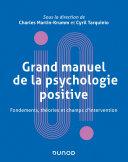 Pdf Grand manuel de psychologie positive Telecharger