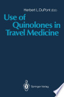 Use Of Quinolones In Travel Medicine Book PDF