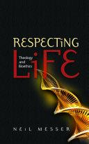 Respecting Life