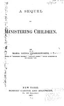 A Sequel to Ministering Children