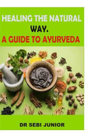 Healing The Natural Way A Guide To Ayurveda