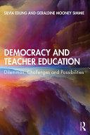 Democracy and Teacher Education
