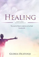 Healing Always Comes Believe And Receive It