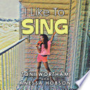 I Like to Sing