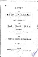 Report On Spiritualism Of The Committee Of The London Dialectical Society