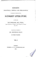 Essays Analytical Critical And Philological On Subjects Connected With Sanskrit Literature Analysis Of The Pura N As Hindu Fiction On The Medical And Surgical Sciences Of The Hindus Introduction To The Maha Bha Rata And Translation Of Three Extracts Introduction To The Das Akuma Racharita