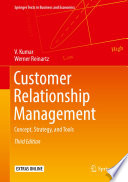 """""""Customer Relationship Management: Concept, Strategy, and Tools"""" by V. Kumar, Werner Reinartz"""