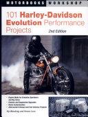 101 Harley Davidson Evolution Performance Projects