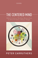 The Centered Mind