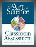 The New Art and Science of Classroom Assessment Book