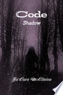 Code  Shadow